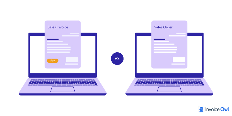 Difference Between Sales Invoice and Sales Order