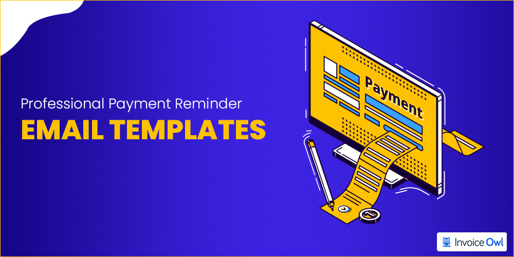 Professional payment reminder email templates