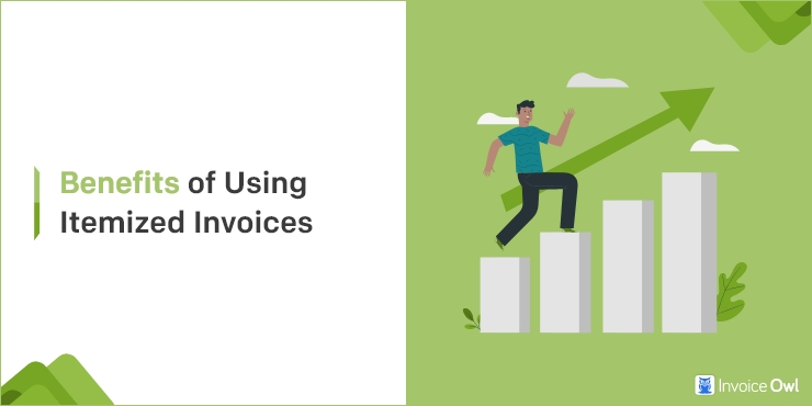 Benefits of Using Itemized Invoices