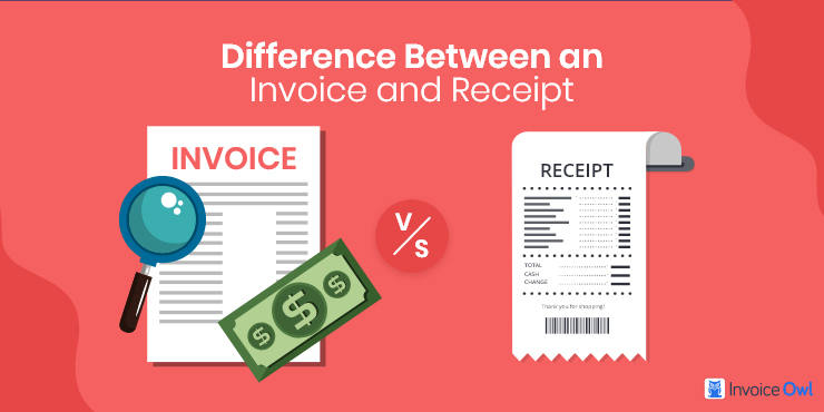 The Differences and Similarities of Invoices and Receipts