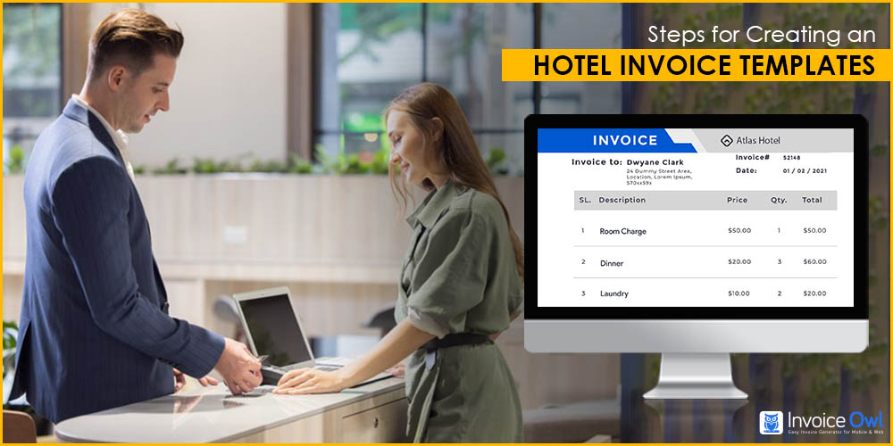 Steps for creating an hotel invoice templates