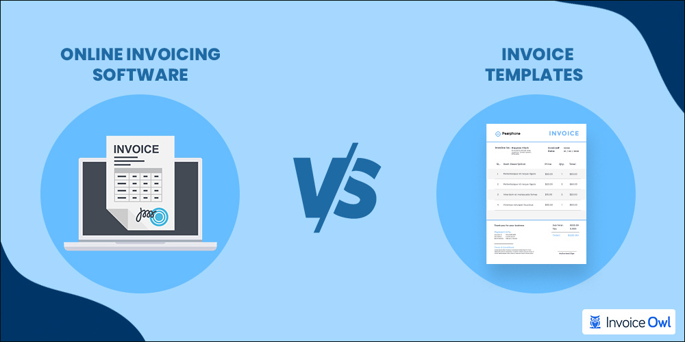 online invoicing software vs invoice templates