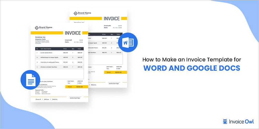 How to make an invoice template for word and Google docs