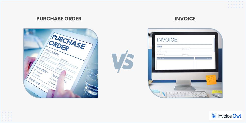 Purchase order vs invoice